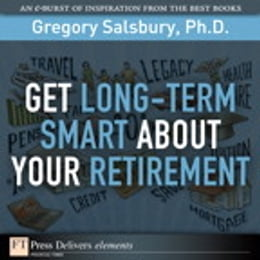 Book Get Long-Term Smart About Your Retirement by Gregory Salsbury