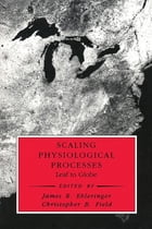 Scaling Physiological Processes: Leaf to Globe by Jacques Roy