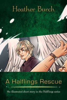 Book A Halflings Rescue by Heather Burch