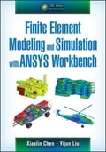 Finite Element Modeling and Simulation with ANSYS Workbench af5ec84b-5890-444e-8030-befd410ca344