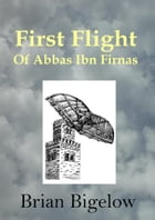 First Flight of Abbas Ibn Firnas