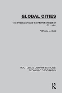 Global Cities (Routledge Library Editions: Economic Geography)