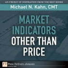 Market Indicators Other Than Price by Michael N. Kahn CMT