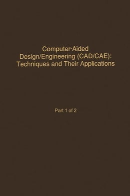 Book Control and Dynamic Systems V58: Computer-Aided Design/Engineering (Cad/Cae) Techniques And Their… by Leonides, C.T.