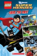 Save the Day (LEGO DC Super Heroes: Comic Reader) d49e0390-0854-4a07-af7c-3c819a4b7c9e