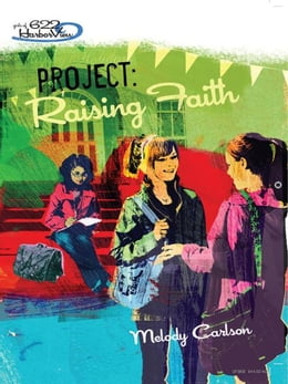 Book Project: Raising Faith by Melody Carlson