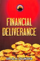Financial Deliverance by Dr. D. K. Olukoya