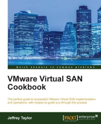 VMware Virtual SAN Cookbook