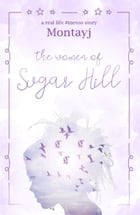 The Women of Sugar Hill by Montayj