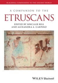 A Companion to the Etruscans