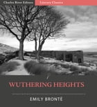 Wuthering Heights (Illustrated Edition) by Emily Bronte