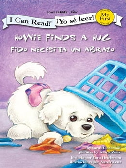 Book Howie Finds a Hug / Fido recibe un abrazo by Sara Henderson