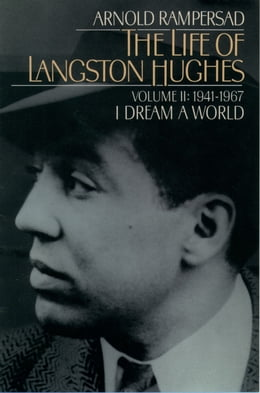Book The Life of Langston Hughes: Volume I: 1902-1941, I, Too, Sing America by Arnold Rampersad