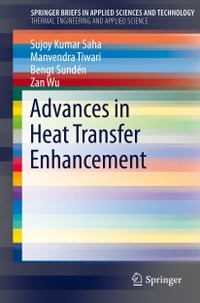 Advances in Heat Transfer Enhancement