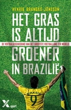 Het gras is altijd groener in Brazilie by Henrik Brandao Jonsson