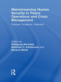 Mainstreaming Human Security in Peace Operations and Crisis Management: Policies, Problems…
