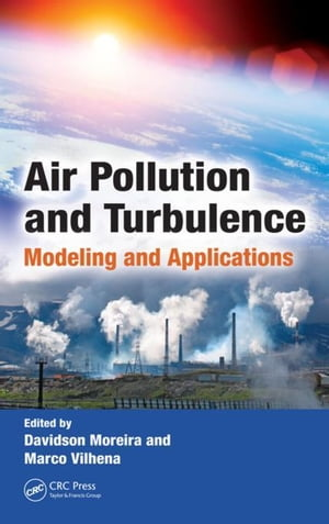 Air Pollution and Turbulence: Modeling and Applications