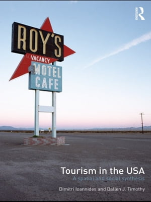 Tourism in the USA A Spatial and Social Synthesis