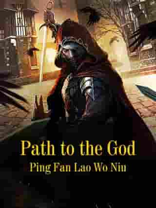 Path to the God: Volume 19