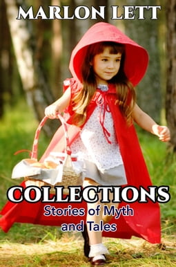 Collections: Stories of Myth and Tales