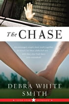 The Chase: Lone Star Intrigue, Book Three