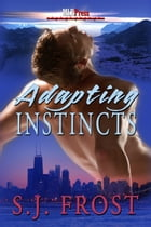 Adapting Instincts by S.J. Frost