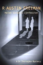 Helen Vardon's Confession by R Austin Freeman