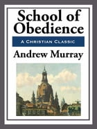 School of Obedience by Andrew Murray