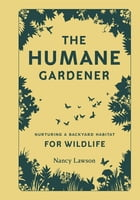 The Humane Gardener Cover Image
