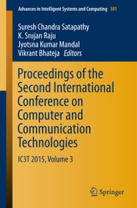 Proceedings of the Second International Conference on Computer and Communication Technologies: IC3T…