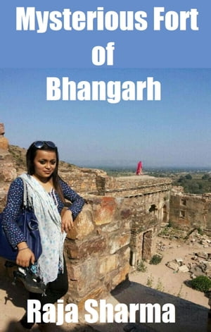 Mysterious Fort of Bhangarh by Raja Sharma