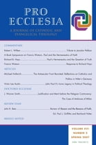 Pro Ecclesia Vol 16-N2: A Journal of Catholic and Evangelical Theology by Pro Ecclesia
