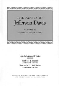 The Papers of Jefferson Davis: September 1864--May 1865