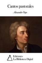 Cantos pastorales by Alexander Pope