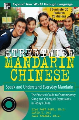 Book Streetwise Mandarin Chinese with MP3 Disc : Speak and Understand Everyday Mandarin Chinese: Speak… by Rongrong Liao
