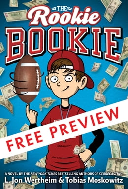 Book The Rookie Bookie - FREE PREVIEW (The First 5 Chapters) by L. Jon Wertheim