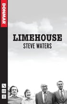 Limehouse (NHB Modern Plays) by Steve Waters
