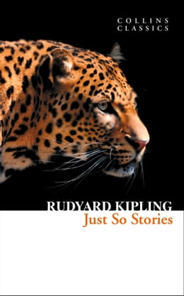 Book Just So Stories (Collins Classics) by Rudyard Kipling