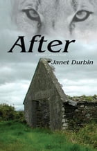 After by Janet Durbin