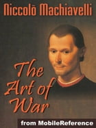 The Art Of War (Mobi Classics) by Niccolo Machiavelli,Henry Neville (Translator)