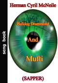 1230000242875 - Herman Cyril McNeile: Bulldog Drummond And Mufti - Buch