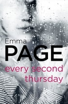 Every Second Thursday by Emma Page