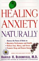 Healing Anxiety Naturally by Harold Bloomfield