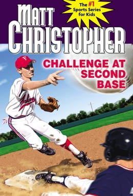 Book Challenge at Second Base by Matt Christopher