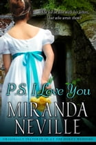 P.S. I Love You (Love Letters From an Earl) by Miranda Neville