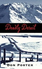 Deadly Detail by Don Poter