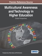 Multicultural Awareness and Technology in Higher Education: Global Perspectives by Pedro Isaias