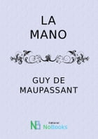 La mano by Guy de Maupassant