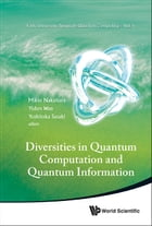 Diversities in Quantum Computation and Quantum Information by Mikio Nakahara