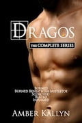 1230000247078 - Amber Kallyn: Dragos: The Complete Bundle (Books 1, 1.5, 2, 3 and 4) - Kniha